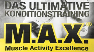 M.A.X. - Das ultimative Konditionstraining !